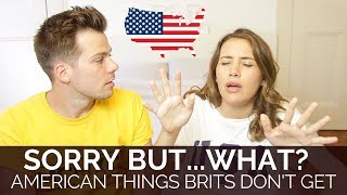 American Things That Brits Have Zero Clue About  🇬🇧🇺🇸