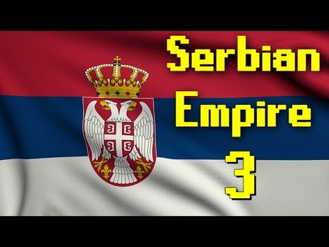 Supreme Ruler 2020 | Serbian Empire | Part 3 | Greek-Serbian War