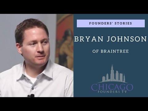 Founders' Stories: Braintree's Bryan Johnson