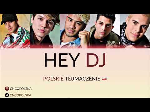 CNCO - Hey Dj (Polskie Tłumaczenie)