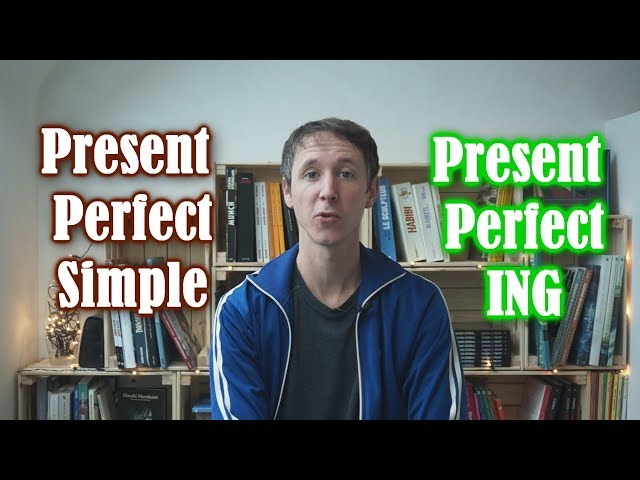 Present perfect simple ou ING?