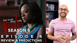 How To Get Away With Murder Season 6 Episode 6 | Review & Predictions