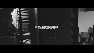Rhiannon Giddens - Following the North Star