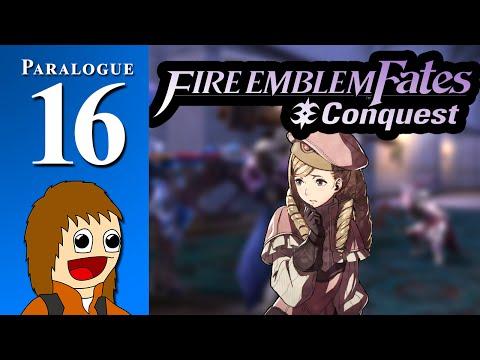Fire Emblem Fates: Dude Looks Like A Lady - Paralogue 16