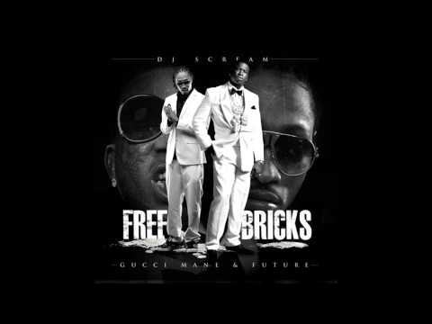 Free Bricks by Gucci Mane X Future Full Mixtape