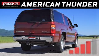 Flowmaster American Thunder Cat-back Exhaust 01-06 Chevy/GMC Suburban, Avalanche, Yukon - 817342