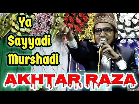 या सैय्यादी मुर्शदी अख़्तर रज़ा★★Shahnawaz Hassan with Asad Iqbal    Yaade Hussain Conference Howrah
