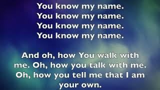 You Know My Name (LYRICS)- Tasha Cobbs Leonard