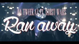Смотреть клип Da Tweekaz Ft. Ghost Wars - Ran Away
