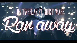 Смотреть клип Da Tweekaz Ft. Ghost Wars - Ran Away