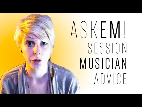 Ask Em! - Session Musician Advice!