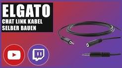 Elgato Chat Link Kabel selber bauen (2020)