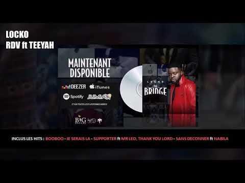 Locko feat Teeyah - RDV ( audio )