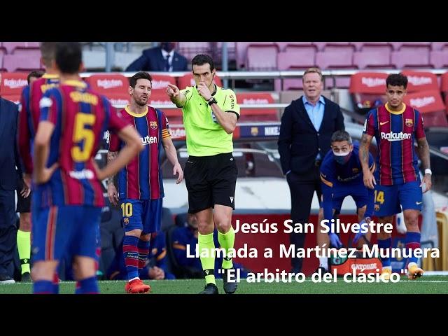 JESÚS SAN SILVESTRE llama a Martínez Munuera y preguntarle por el penalty de Lenglet a Sergio Ramos