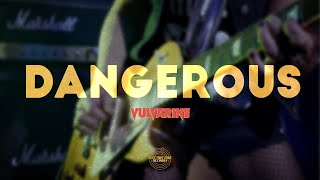 "VULVARINE ⚡️ ""Dangerous"" (Official Music Video)"