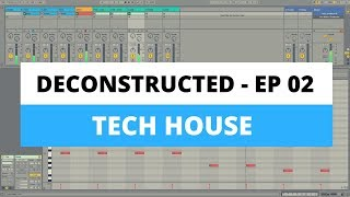 Ableton Tutorial - Tech House Vibe [DECONSTRUCTED 02]