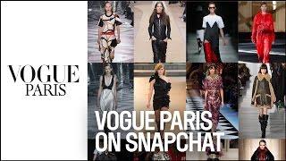 Fashion Week : Follow VogueParis on Snapchat  |  VOGUE PARIS