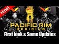 PACIFIC RIM:UPRISING First look & Some Updates [Explain In Hindi]