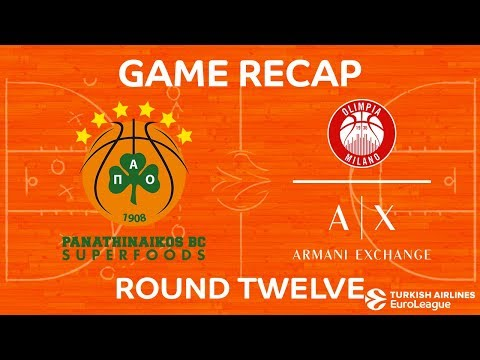 Highlights: Panathinaikos Superfoods Athens - AX Armani Exchange Olimpia Milan