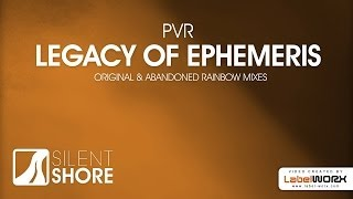 PVR - Legacy of Ephemeris (Original Mix)