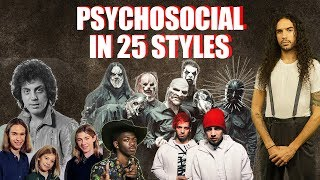 Slipknot - Psychosocial in 25 styles
