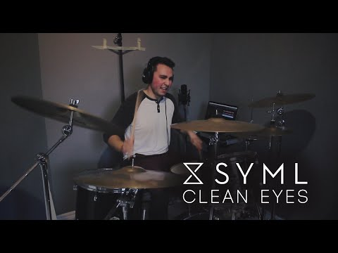 SYML - Clean Eyes (Drum Cover) by Dean Mailloux