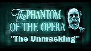 The Phantom Of The Opera (1925) - Famous Unmasking Scene - Original Score