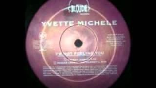 Yvette Michelle - I