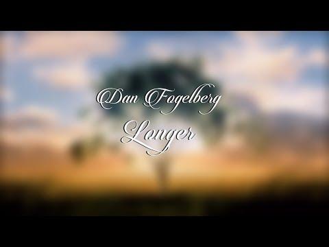 Dan Fogelberg - Longer HD (lyrics)