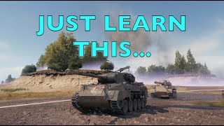WOT - Just Leąrn This To Play Better | World of Tanks