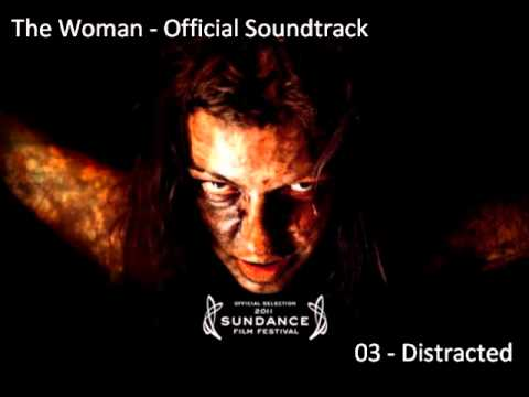 The Woman(2011) - OMPS - Distracted