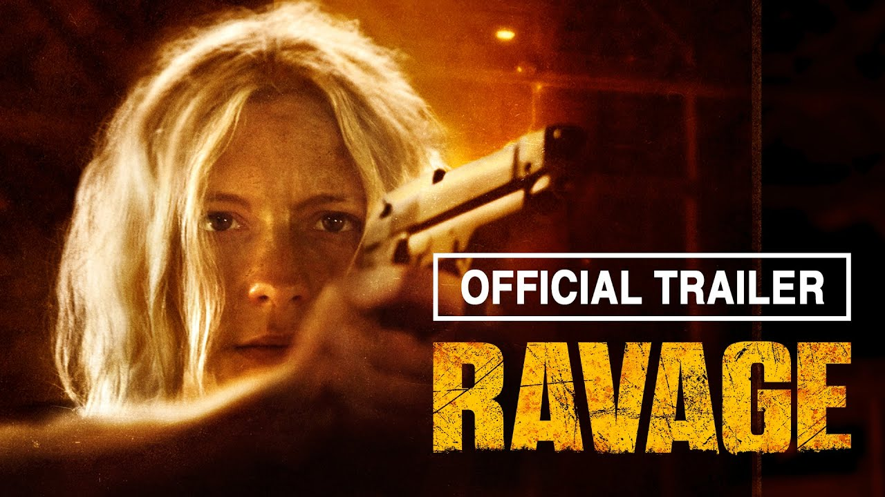 Download RAVAGE (2020) Official Red Band Trailer
