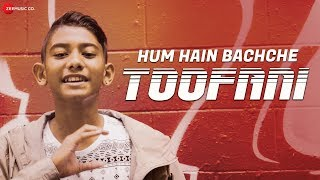 Hum Hain Bachche Toofani - Official Music Video | Krishan Ram | Sonali Ram | Sandeep Nath