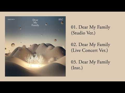 [Full Album] SMTOWN - Dear My Family (SM STATION)