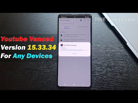 How to Install Youtube Vanced latest version 15.33.34 for any Android devices