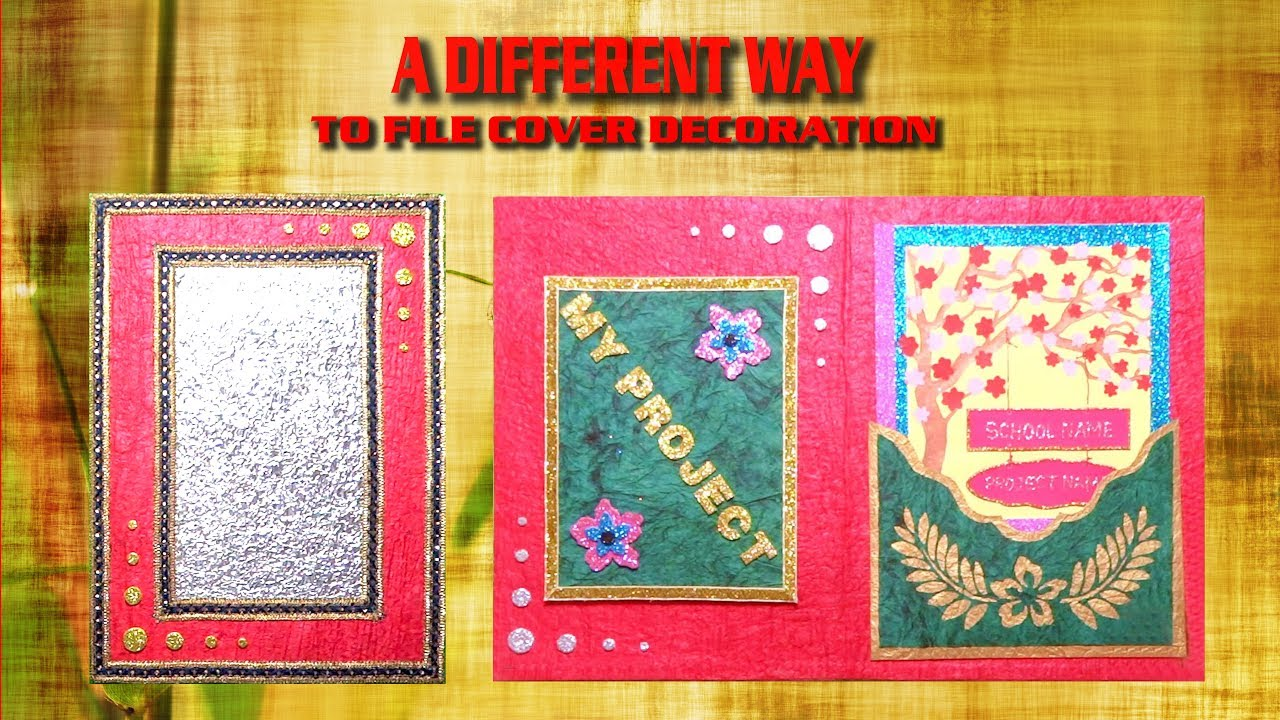 How to decorate project file cover easily part 2 for Assignment front page decoration