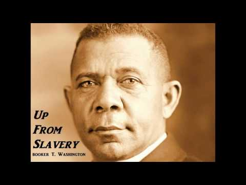 Up From Slavery by Booker T. Washington - FULL AudioBook - African American History new