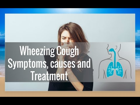 Wheezing Cough Causes, Risk Factors and Treatments