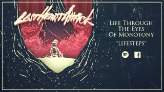 Watch Last Heart Attack Life Through The Eyes Of Monotony video