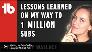 Lessons learned reaching 1 million subscribers on YouTube - Hosted by Gabby Wallace