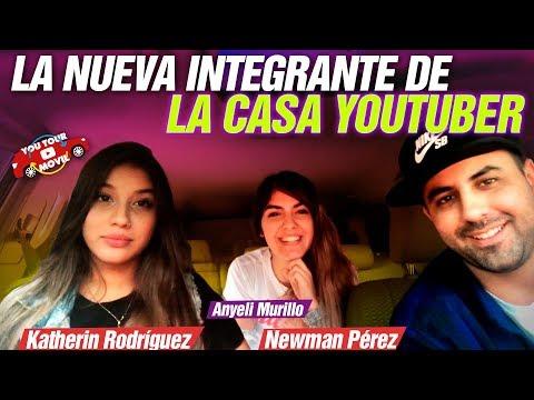 LA NUEVA INTEGRANTE DE LA CASA YOUTUBER   YouTour Móvil