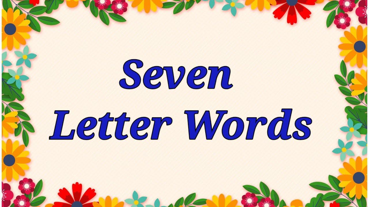 Download Seven Letter Words   Seven letter words in English