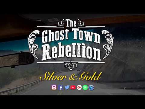 The Ghost Town Rebellion - Silver & Gold (Official Music Video)