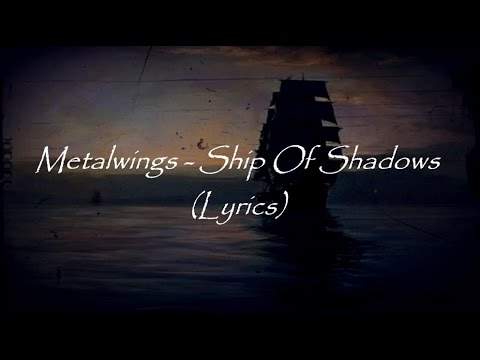 METALWINGS - Ship Of Shadows (OFFICIAL TRACK)