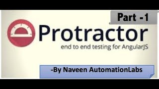 Protractor for AngularJS Tutorial - Part 1