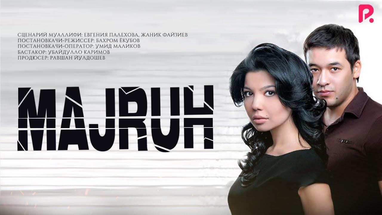 Majruh (o'zbek film)   Мажрух (узбекфильм) 2010