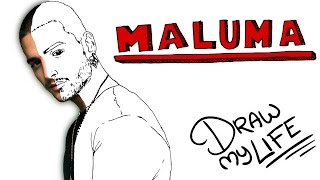 MALUMA | Draw My Life