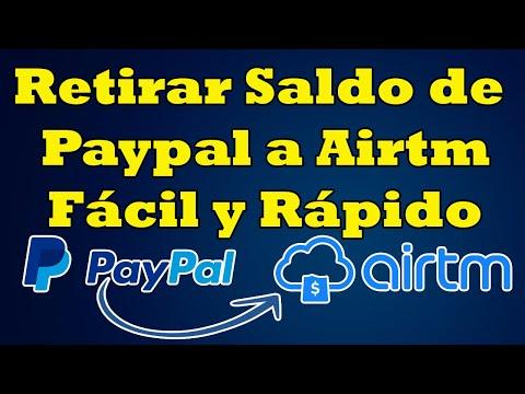 Cómo Retirar El Dinero De Paypal (o Cualquier Otro Procesador) A Airtm 2020