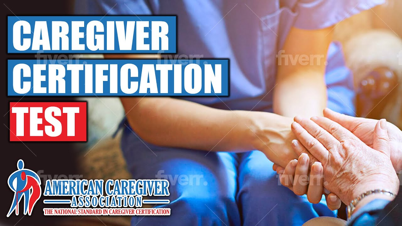 Caregiver certification test youtube xflitez Image collections