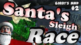 Santa's Sleigh Race - Ep 2 (garry's Mod Christmas Special)